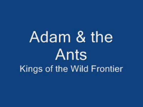 Adam & the Ants Kings of the Wild Frontier