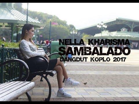 Nella Kharisma - Sambalado [Dangdut Koplo 2017]