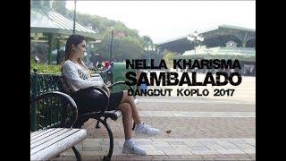 Video Nella Kharisma - Sambalado [Dangdut Koplo 2017] download MP3, 3GP, MP4, WEBM, AVI, FLV Januari 2018