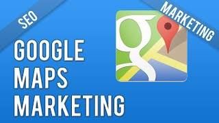 Google Maps Marketing - How To Rank In Google Maps Free HD Video