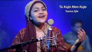 Tu Kuja Man Kuja By Yumna Ajinwidth=