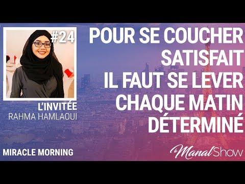 #24 - MIRACLE MORNING - POUR SE COUCHER SATISFAIT IL FAUT SE LEVER DÉTERMINÉ