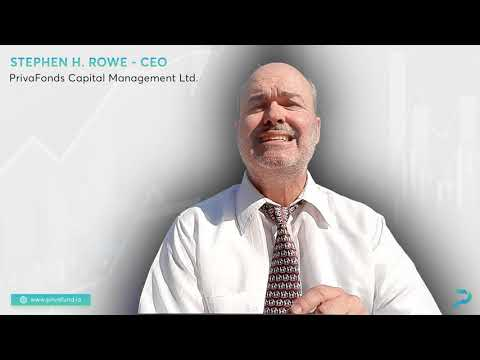 PrivaFund | CEO Stephen H. Rowe about PrivaFund