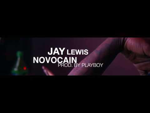 Jay Lewis - NovOcain  (MUSIC VIDEO) (Dir. by @shotbydemarcustv)
