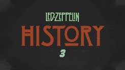 Led Zeppelin - History Of Led Zeppelin (Episode 3)