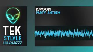 Davoodi - Party Anthem