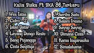 Kalia Siska Ft Ska 86 Terbaru Wes Tatas MP3