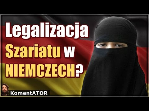 KomentATOR #393 - Niemiecki Minister Za Legalizacją Prawa Szariatu