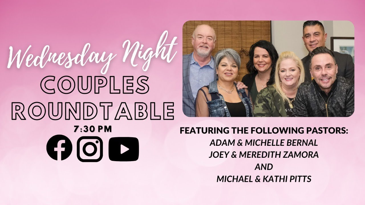 Couples Round Table | Michael & Kathy Pitts - Joey & Meredith Zamora | 2.10 Wed