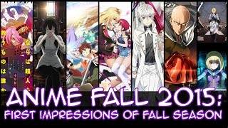 Fall 2015 Anime Season: First Impressions