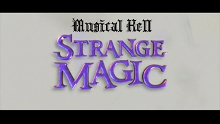 Strange Magic: Musical Hell Review #56