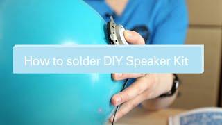 How to solder DIY Speaker Kit! Thumbnail