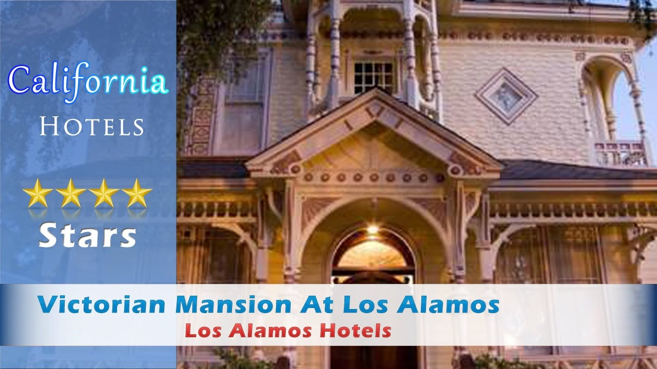 Victorian Mansion At Los Alamos Hotels California