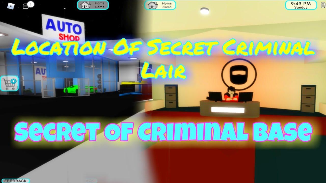 New)Secret Criminal Lair Location in Brookhaven Roblox