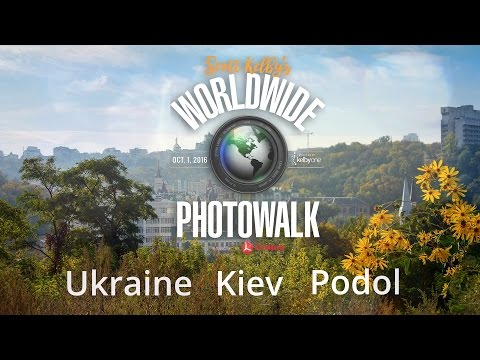 Фотопрогулка WWPW 2016 Киев - Scott Kelby's Worldwide Photo Walk 2016 Kiev Ukraine