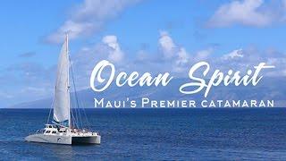 Ocean Spirit Maui's Premier Catamaran
