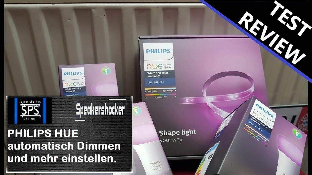 Philips Hue Lampen : Philips hue lampen automatisches dimmen automatischer farbwechsel