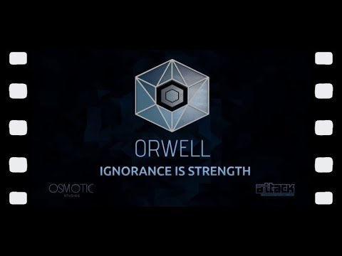 Orwell: Ignorance Is Strength - Part 1 |