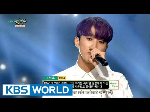 B1A4 - After 10 Years (10년 후) / Sweet Girl [Music Bank COMEBACK / 2015.08.22]