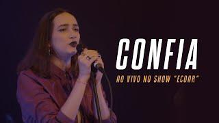 MANA Música - Confia (Ao Vivo no Teatro Popular Oscar Niemeyer)