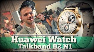 Обзор Huawei Watch и TalkBand B2, N1. Курс на премиальность