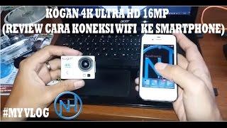 Cara Koneksi Wifi Action Camera Kogan 4k Ultra Hd 16mp Ke Smartphone 100 Work Yogieproject Youtube