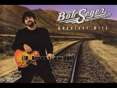 Bob Seger - Greatest Hits (Full Album)