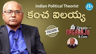 Indian Political Theorist Kancha Ilaiah Interview || Talking Politics With iDream #266