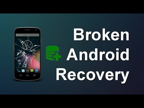 How To Extract & Recover Data From Broken Android Phone