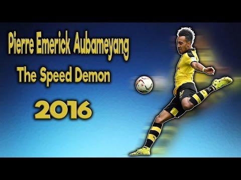 Pierre-Emerick Aubameyang The Speed Demon Amazing Goals And Fastest Runs 2016 HD