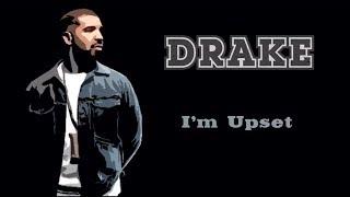 I'm Upset - Drake (Lyrics)
