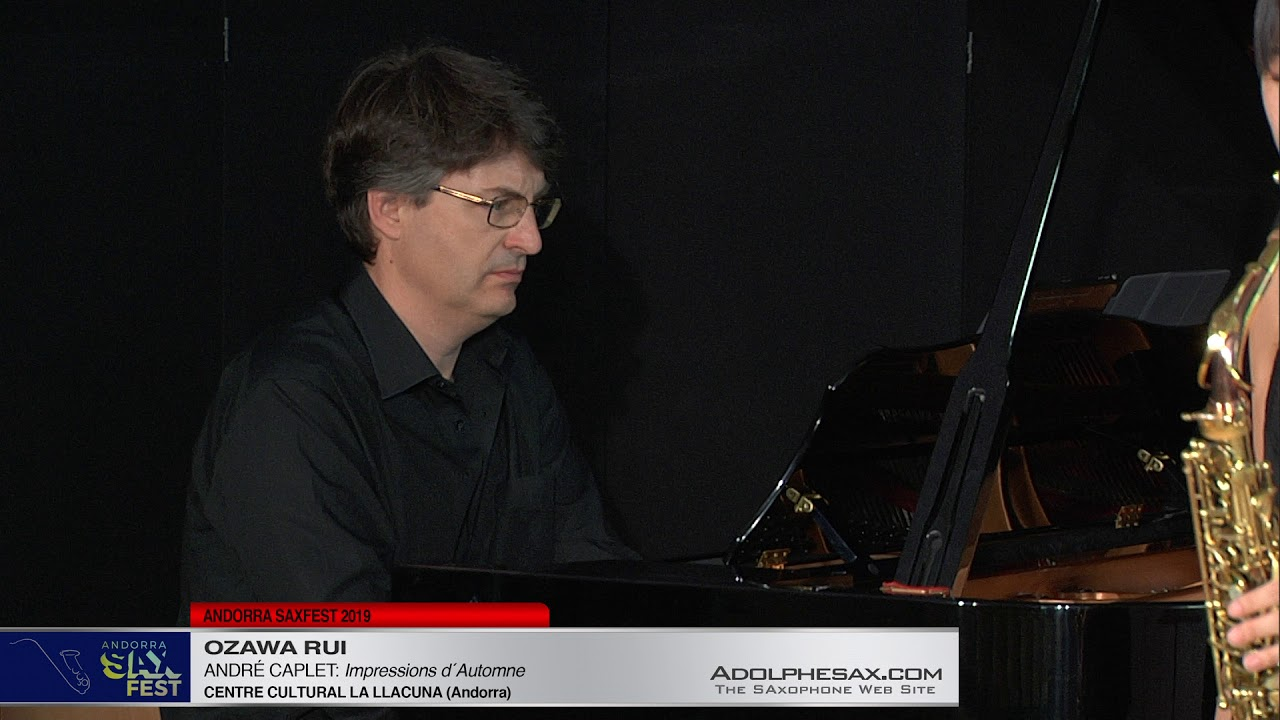 Andorra SaxFest 2019 1st Round   Rui Ozawa   Impressions d´Automne by Andre Caplet
