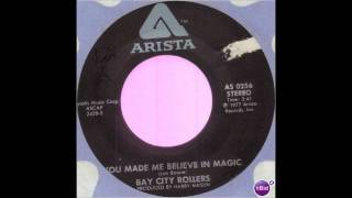 Watch Bay City Rollers You Made Me Believe In Magic video