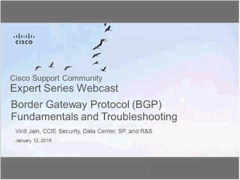 Live Webcast: Border Gateway Protocol (BGP) Fundamentals and Troubleshooting