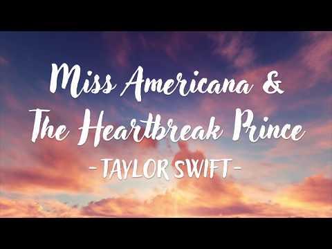 Taylor Swift – Miss Americana & The Heartbreak Prince (Lyric Video)