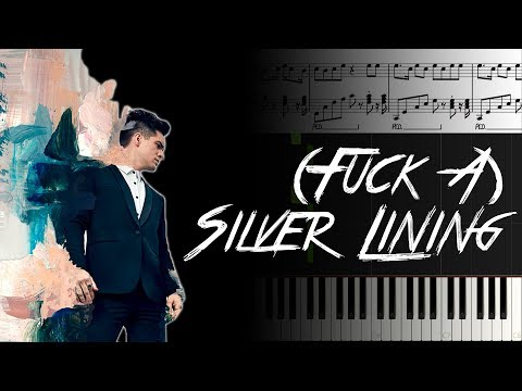 (Fuck A) Silver Lining [Piano Tutorial]+[Music Sheet]+[Karaoke]