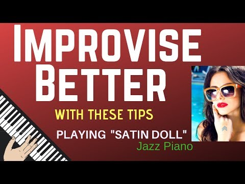 IMPROVISE BETTER: Using Special Tips For -