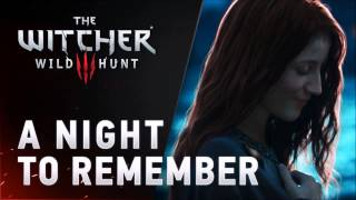 A Night to Remember- The Witcher 3 (EXTENDED & EDITED)