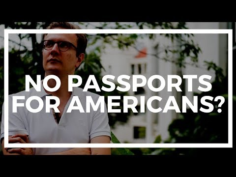 Why nobody talks to Americans about second passports