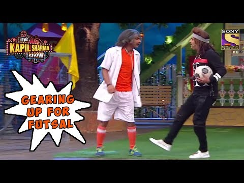 Gulati & Kapil To Play Futsal – The Kapil Sharma Show