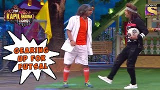 Gulati & Kapil To Play Futsal - The Kapil Sharma Show