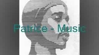 Patrice - Music
