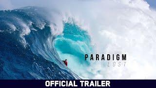 Paradigm Lost - Kai Lenny, Kelly Slater, John John Florence - Official Trailer [4K]
