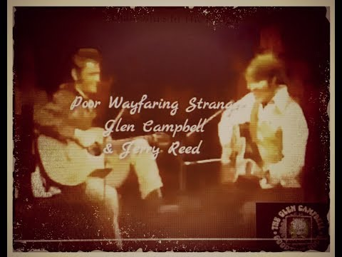 Glen Campbell a-singin' & Jerry Reed a-pickin'~