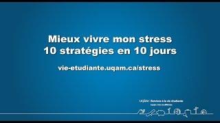 Mieux vivre mon stress : 10 stratégies en 10 jours