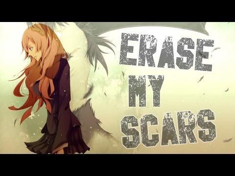 Nightcore - Erase My Scars
