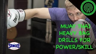 Muay thai heavy bag drills to increase power / skill tutorial