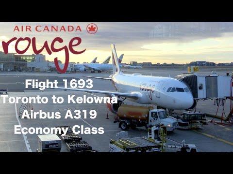 TRIP REPORT Air Canada Rouge Flight 1693 Airbus A319 Toronto YYZ to Kelowna YLW Economy