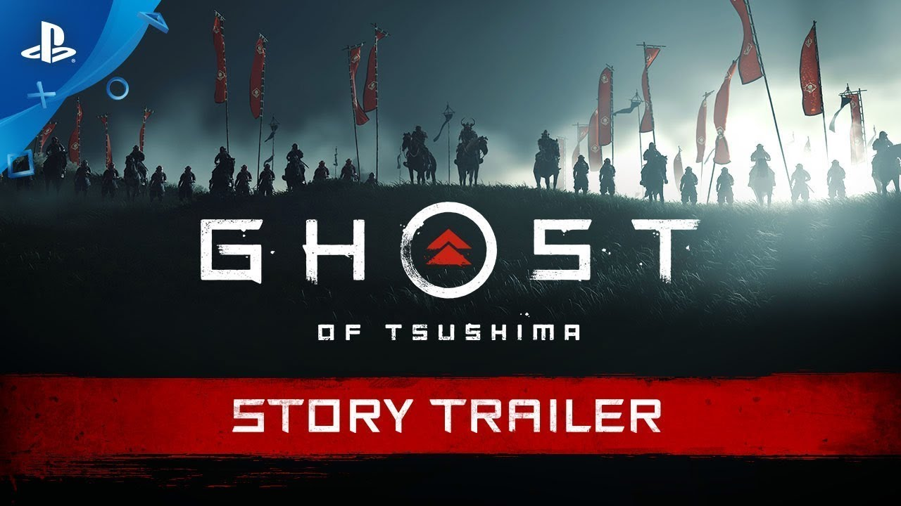 Ghost of Tsushima Story Trailer | PS4