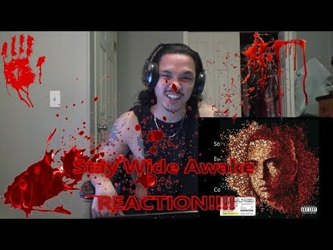 Eminem  Stay Wide Awake REACTION!